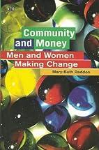 Community and money : men and women making…