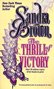 The Thrill of Victory by Sandra Brown