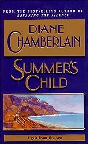 Summer's Child por Diane Chamberlain