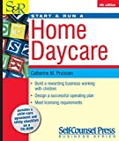 Start and run a home daycare / Catherine M. Pruissen