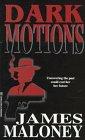 Dark Motions by James Maloney