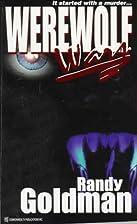 Werewolf Wars by Randy Goldman