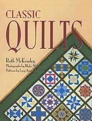 Classic Quilts de Ruth McKendry