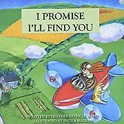 I Promise I'll Find You de Heather Ward