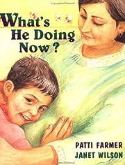 What's He Doing Now? – tekijä: Patti…