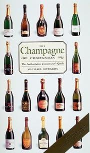 The Champagne Companion: The Authoritative…