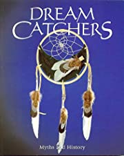 Dream Catchers: Myths and History –…