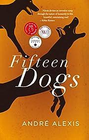 Fifteen dogs : an apologue de André…