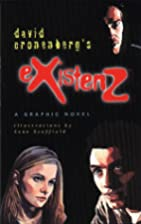 eXistenZ: A Graphic Novel by David…