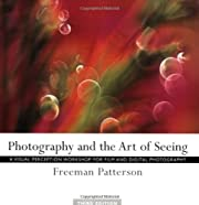Photography and the Art of Seeing: A Visual…