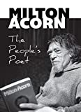 Milton Acorn : the people's poet / compiled by Kent Martin & Errol Sharpe