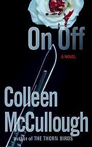 On Off av Colleen McCullough
