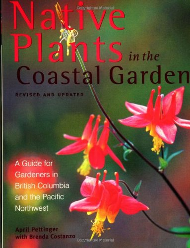 Native plants in the coastal garden :