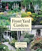 Front Yard Gardens: Growing More Than Grass…