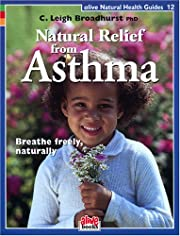 Natural Relief from Asthma (Natural Health…
