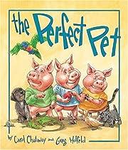 The Perfect Pet por Carol Chataway