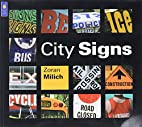 City Signs by Zoran Milich