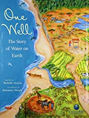 One Well: The Story of Water on Earth…