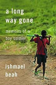 Long Way Gone Memoirs of a Boy Soldier por…