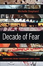 Decade of Fear: Reporting from Terrorism's…