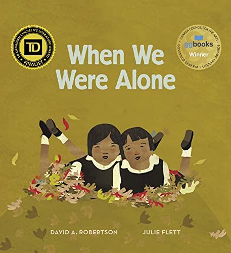 When We Were Along by David A. Robertson