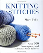 Knitting Stitches: Over 300 Contemporary and…
