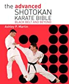 The Advanced Shotokan Karate Book: Black…