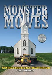 Monster Moves: Adventures Moving the World's…