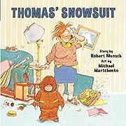 Thomas' Snowsuit von Robert N. Munsch