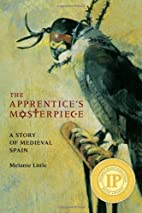 The Apprentice's Masterpiece: A Story of…