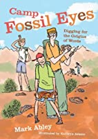 Camp Fossil Eyes: Digging for the Origins of…