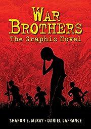War Brothers: The Graphic Novel de Sharon…