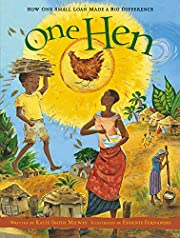 One Hen: How One Small Loan Made a Big…