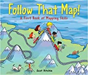 Follow That Map!: A First Book of Mapping…