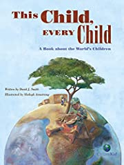 This Child, Every Child: A Book about the…