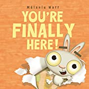 You're Finally Here! av Mélanie Watt