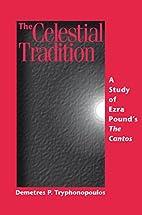 The Celestial Tradition: A Study of Ezra…