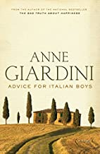 Advice for Italian Boys by Anne Giardini