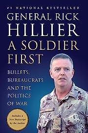 Soldier First, A por Rick Hillier
