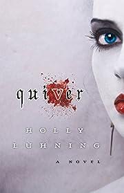 Quiver av Holly Luhning