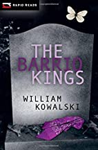 The Barrio Kings by William Kowalski