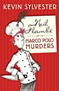 Neil Flambe and the Marco Polo Murders by Kevin Sylvester
