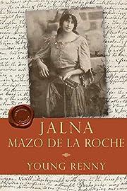 Young Renny (Jalna) by Mazo De la Roche