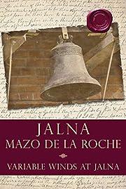 Variable Winds at Jalna af Mazo De la Roche