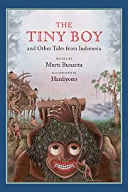 The Tiny Boy and Other Tales from Indonesia…
