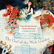 The Girl of the Wish Garden: A Thumbelina…