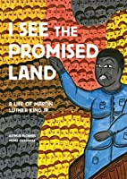 I See the Promised Land: A Life of Martin…