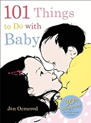 101 Things to Do with Baby av Jan Ormerod
