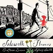 Sidewalk Flowers de JonArno Lawson