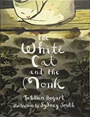 The white cat and the monk : a retelling of…